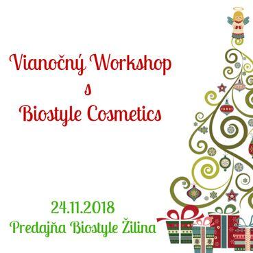 Vianočný workshop s Biostyle Cosmetics